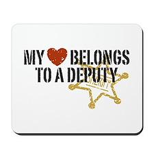 My Heart Belongs to a Deputy Mousepad