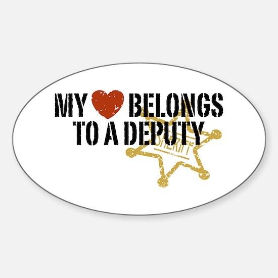 My Heart Belongs to a Deputy Oval Decal