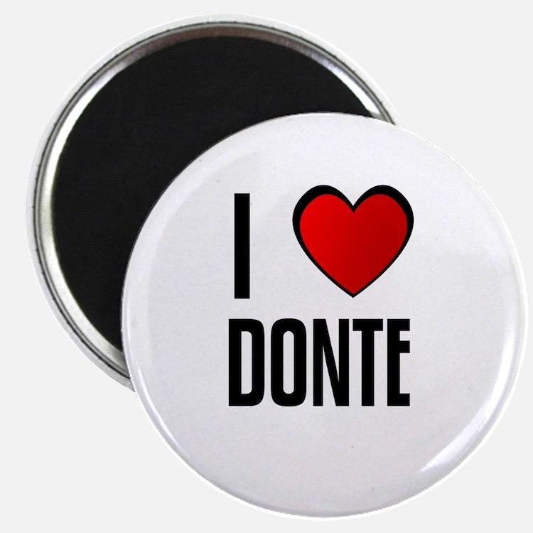 I LOVE DONTE Magnet