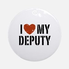 I Love My Deputy Ornament (Round)