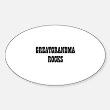 GREATGRANDMA ROCKS Oval Decal