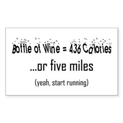 Bottle of Wine = 5 Miles Rectangle Sticker 10 pk)
