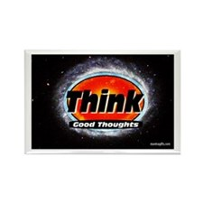 Think Good Thoughts Rectangle Magnet