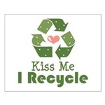 Kiss Me I Recyle Small Poster