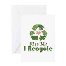Kiss Me I Recyle Greeting Card