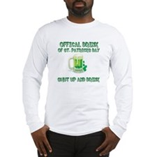 Shut Up And Drink Long Sleeve T-Shirt
