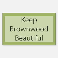 """Keep Brownwood Beautiful"" Rectangle Decal"