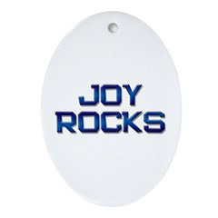 joy rocks Oval Ornament