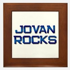 jovan rocks Framed Tile
