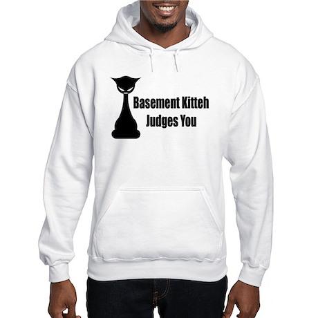 Basement Kitteh Judges You Hooded Sweatshirt