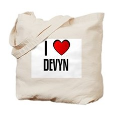 I LOVE DEVYN Tote Bag