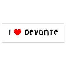 I LOVE DEVONTE Bumper Bumper Sticker