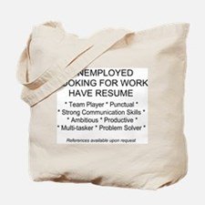 Unemployed Tote Bag