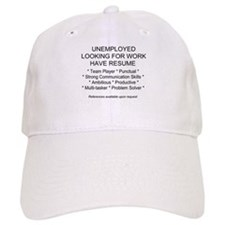Unemployed Baseball Cap