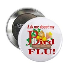 Ask Me About My Bird Flu Button