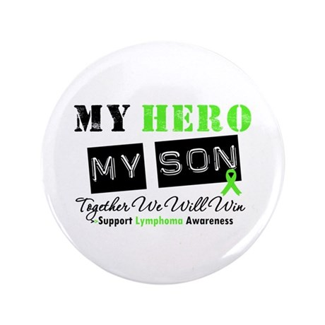 "Lymphoma Hero Son 3.5"" Button (100 pack)"