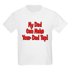 Make Your Dad Tap! T-Shirt
