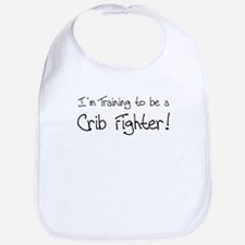 I'm Training to be a Crib Fig Bib