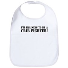 I'm Training to be a Crib Fig Bib