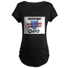 medina ohio - been there, done that T-Shirt