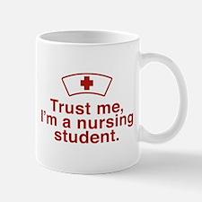 Trust me I'm a Nursing Student Mug