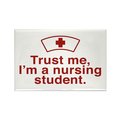 Trust me I'm a Nursing Student Rectangle Magnet