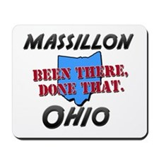 massillon ohio - been there, done that Mousepad