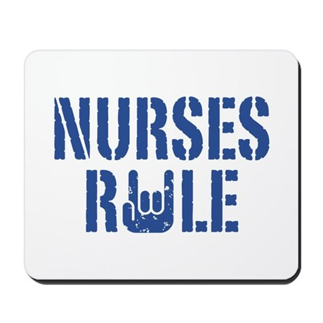 Nurses Rule Mousepad
