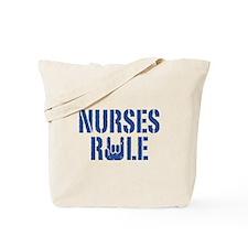 Nurses Rule Tote Bag