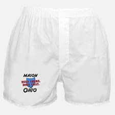 mason ohio - been there, done that Boxer Shorts