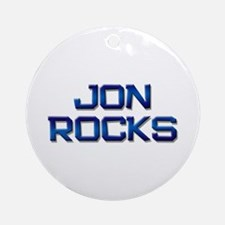 jon rocks Ornament (Round)