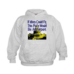If Idiots Could Fly, This Pla Hoodie
