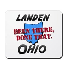 landen ohio - been there, done that Mousepad