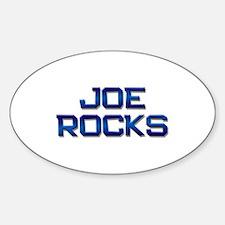 joe rocks Oval Decal