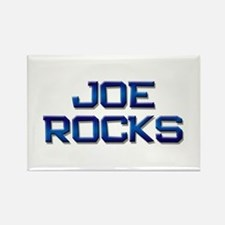 joe rocks Rectangle Magnet