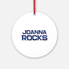 joanna rocks Ornament (Round)