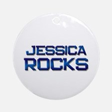 jessica rocks Ornament (Round)