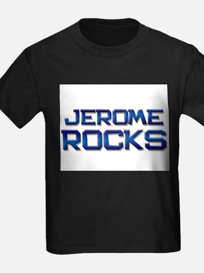 jerome rocks T