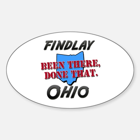 findlay ohio - been there, done that Decal