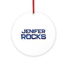 jenifer rocks Ornament (Round)