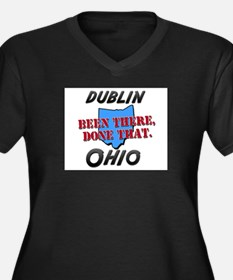 dublin ohio - been there, done that Women's Plus S