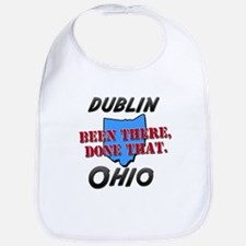 dublin ohio - been there, done that Bib