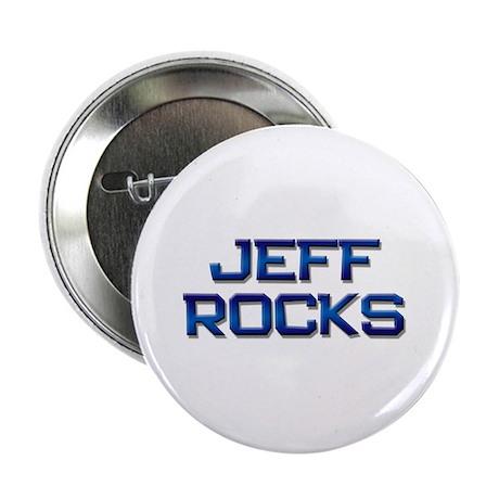 """jeff rocks 2.25"""" Button"""