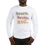 bears. beets. BSG. Long Sleeve T-Shirt