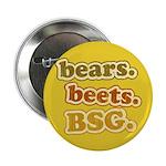 """bears. beets. BSG. 2.25"""" Button"""