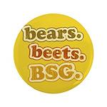 """bears. beets. BSG. 3.5"""" Button"""
