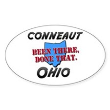 conneaut ohio - been there, done that Decal