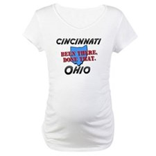 cincinnati ohio - been there, done that Shirt
