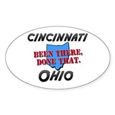 cincinnati ohio - been there, done that Decal