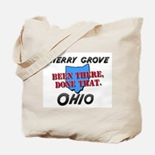 cherry grove ohio - been there, done that Tote Bag